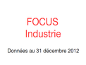 Couverture Focus Industrie 2012