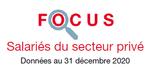 Couverture : Focus Salariés du secteur privé 2020
