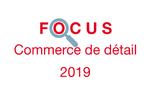 Couverture Focus Commerce de détail 2019