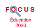 Couverture Focus Éducation 2020